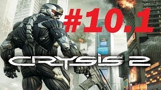 Crysis 2: Mission: Treue oder Tod #10 (Teil 1)