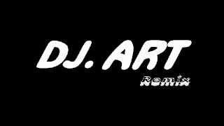 DJ.ART - Bara Bara Bere Bere
