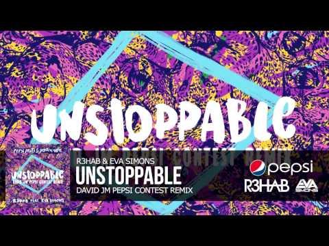 R3hab ft Eva Simons - Unstoppable (David JM Pepsi Contest Remix)