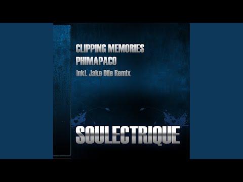 Clipping Memories (Original Mix)