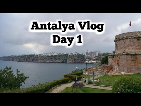Antalya Vlog Day 1: Antalya surprised us!