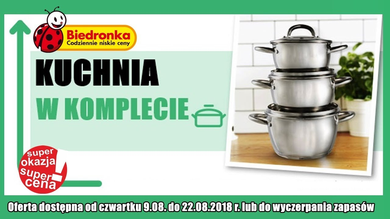 Oferta Biedronki Od Czwartku 09082018 Kuchnia W Komplecie