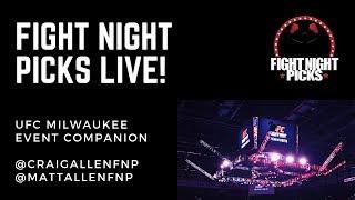 Fight Night Picks Live - UFC Milwaukee Live Event Companion