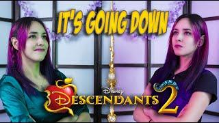 Descendientes 2 - It's going down (En Español) Hitomi Flor .ft Rox Braian Pavon