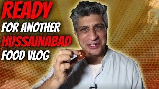 Ready for Another | Food Vlog | Hussainabad Food Street | Chef Saadat