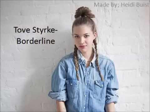 Tove Styrke- Borderline (lyrics)