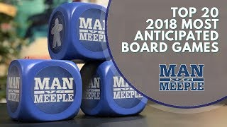 Top 20 Most Anticipated Board Games of 2018 by Man Vs Meeple
