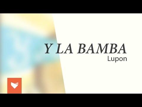 Y La Bamba - Lupon (Full album)