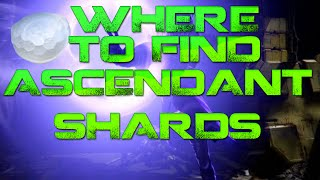 Easy Way to Find Ascendant Shards - Destiny (Public Events, Raids, Legendary Engram)