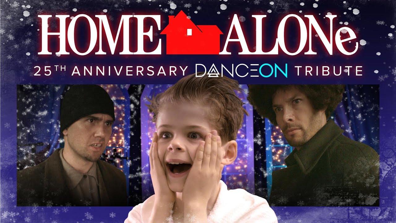 HOME ALONE Dance Tribute th Anniversary