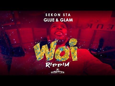 Sekon Sta - Glue & Glam (Woi Riddim)