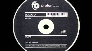 El Loco - Ibiza (Club Mix)