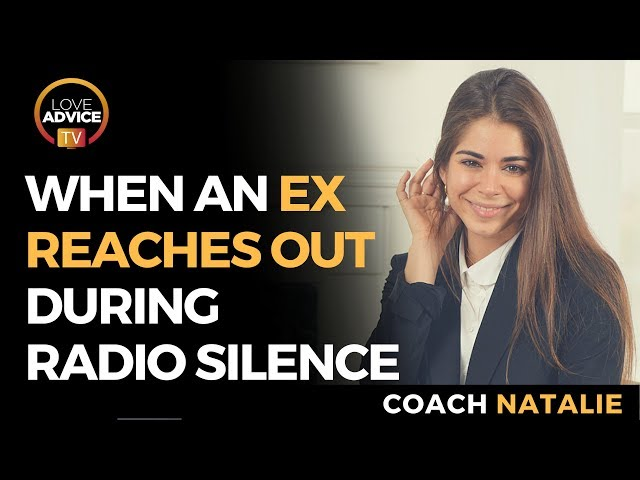 Ignoring An Ex | When An Ex Reaches Out During Radio Silence