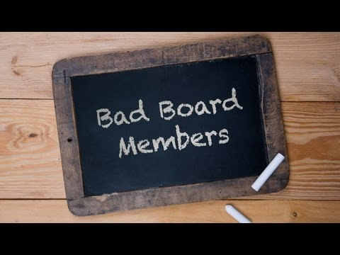 Can You Get Rid Of A Bad Board Member?