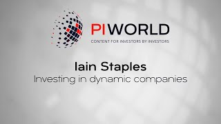 PIWORLD interview with Iain Staples: Investing in dynamic companies