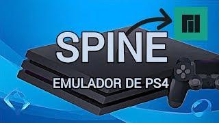 Spine: Emulador de PS4 para PC   FUNCIONAN JUEGOS COMERCIALES!!