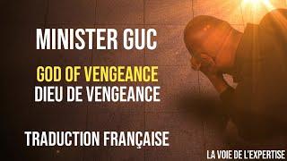 MINISTER GUC - God oḟ vengeance - Traduction française