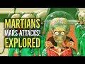 Martians (LITTLE GREEN MEN) Mars Attacks! Explored