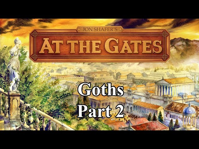 Jon Shafer's At the Gates as the Goths, Part 2