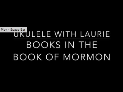 Books in the Book of Mormon - Ukulele Tutorial