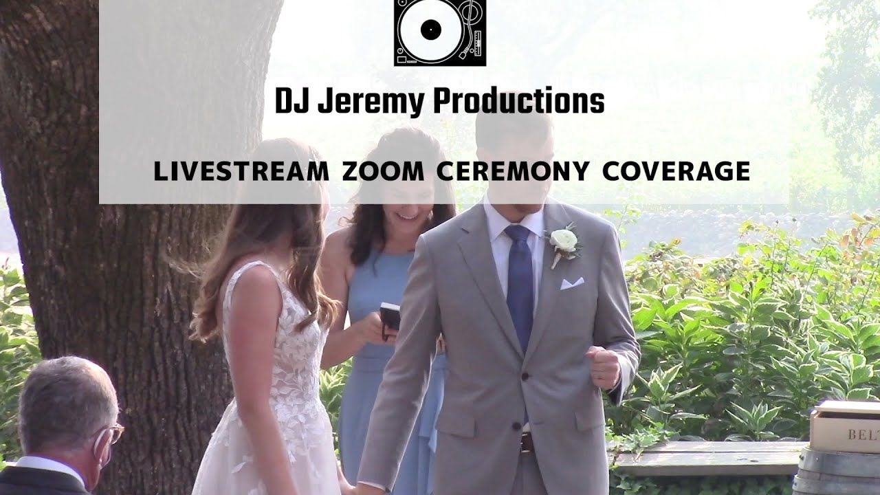 SONOMA NAPA WINE COUNTRY ZOOM WEDDING CEREMONY PACKAGE - Virtual weddings by DJ Jeremy Productions