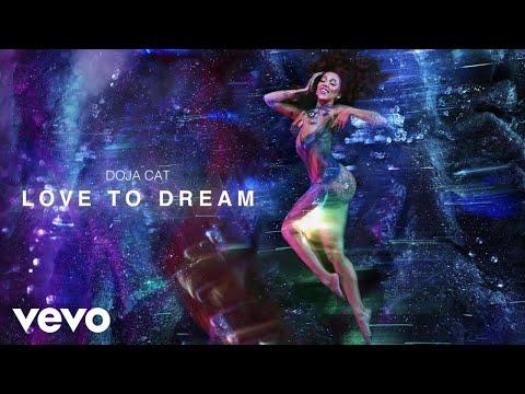 Doja Cat – Love To Dream (Visualizer)