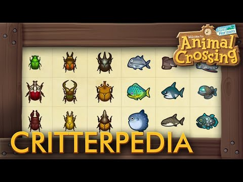 Animal Crossing: New Horizons - Complete Critterpedia (All Fish & Bugs)