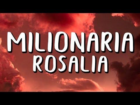 ROSALÍA - Milionaria (Letra/Lyrics)