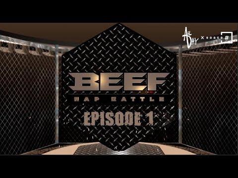 BEEF RAP BATTLE - EPISODE - 1