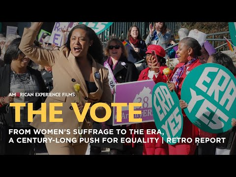 From Women's Suffrage to the ERA   The Vote   Retro Report   American Experience   PBS