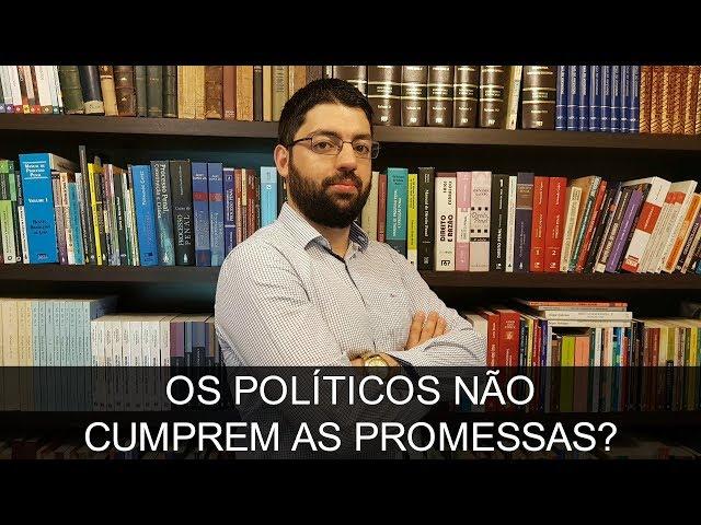Os políticos não cumprem as promessas? | Evinis Talon