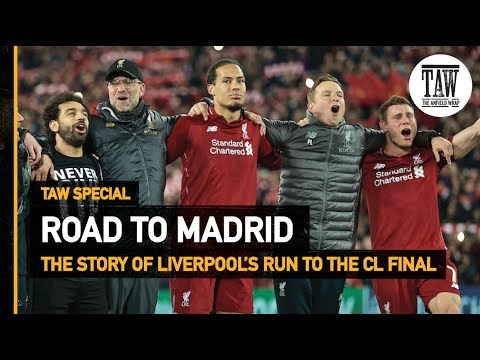 rpool v Tottenham: The Anfield Wrap&39;s Road To Madrid