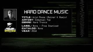 Emmanuel Top - Acid Phase (Rainer K Remix) [HQ]