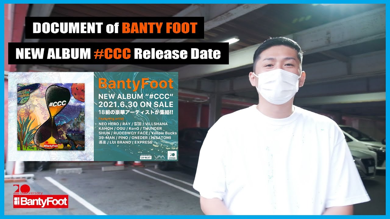 DOCUMENT of BANTY FOOT NEW ALBUM #CCC RELEASE DATE