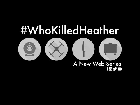 #WhoKilledHeather | OFFICIAL SERIES TRAILER