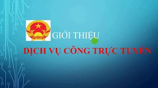 Giới thiệu dịch vụ công trực tuyến tỉnh Tiền Giang