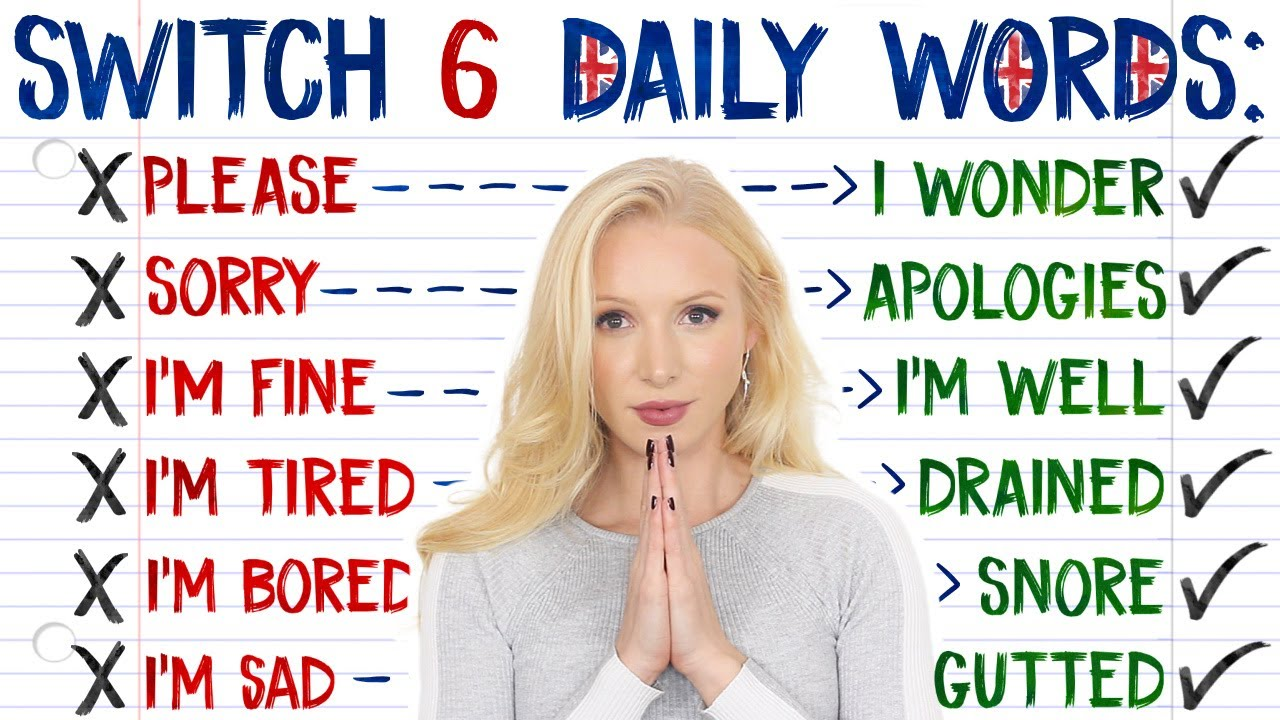 AVOID Repeating These 6 Everyday Words in Daily English Conversation - Use Advanced Alternatives