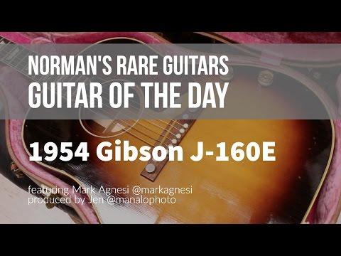 Norman's Rare Guitars - Guitar of the Day: 1954 Gibson J-160E