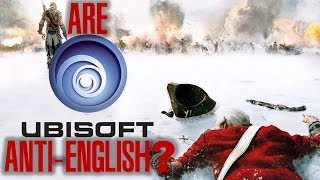 Are Ubisoft Anti-English? - The Inconsistencies of Assassin's Creed