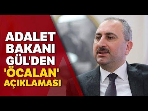 Bakan Gül'den (Terör Örgütü Elebaşı Öcalan) Açıklaması!