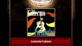 Guillermo Portables – Lamento Cubano