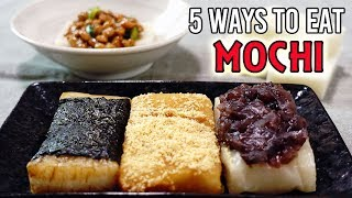 MOCHI 5 WAYS (EASY RECIPES)