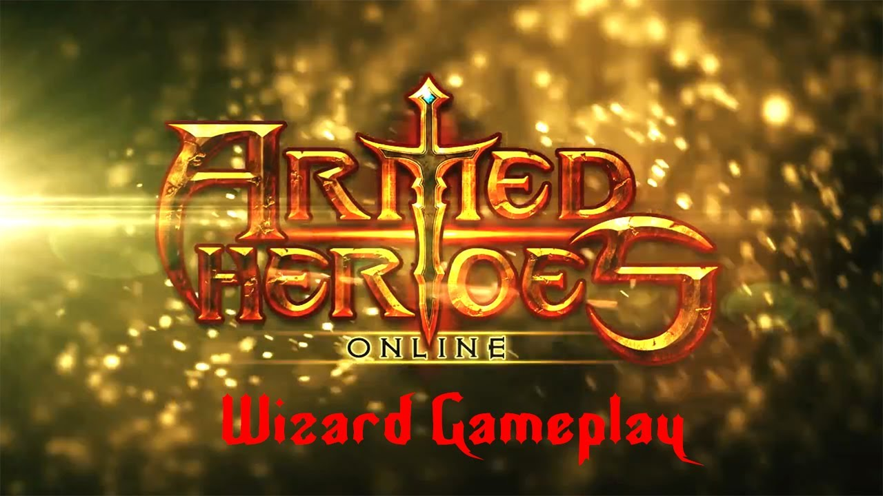 Armed Heroesu00a9 Online - Universal - HD Wizard Gameplay Trailer