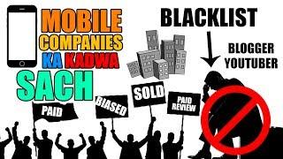 Blacklist Bloggers, Youtubers Ka Kahani, Mobile Phone Companies Ka Kadwa Sach