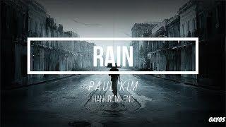 Paul Kim(폴킴) - Rain (비) HAN-ROM-ENG LYRICS