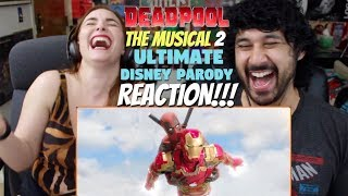 Deadpool The Musical 2 - Ultimate Disney Parody! REACTION!!!