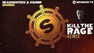 Baixar KSHMR - DHARMA ( KILL THE RAGE REMIX ) GOA