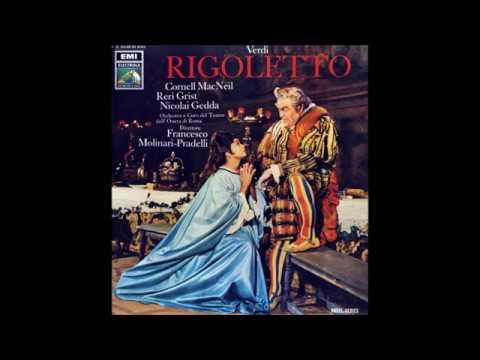"Verdi ""Rigoletto"" MacNeil/Grist/Gedda/Molinari-Pradelli"