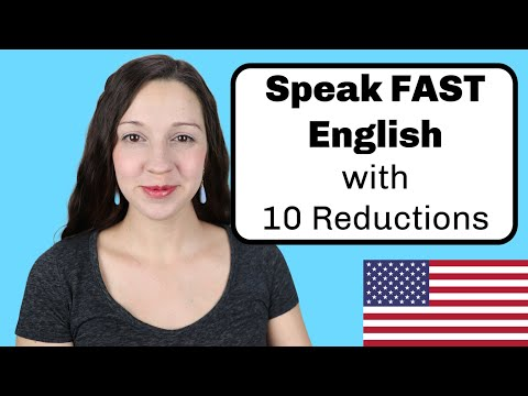 10 Reductions for Natural English Pronunciation