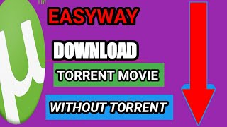 EASY & FAST WAY TO DOWNLOAD TORRENT MOVIE WITHOUT USING TORRENT  TAMIL MPW WORLD HD EXCLUSIVE
